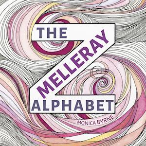 Melleray Alphabet af Monica Byrne
