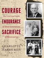 Courage, Endurance, Sacrifice af Charlotte Harris Rees