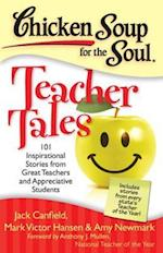Chicken Soup for the Soul: Teacher Tales af Amy Newmark