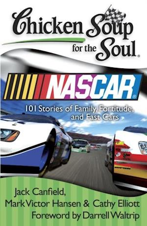 Chicken Soup for the Soul: NASCAR af Mark Victor Hansen