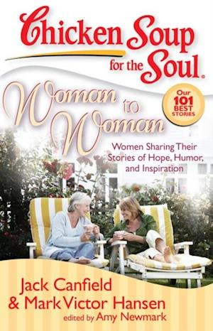 Chicken Soup for the Soul: Woman to Woman af Mark Victor Hansen