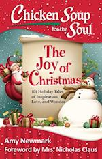 Chicken Soup for the Soul: The Joy of Christmas (CHICKEN SOUP FOR THE SOUL)