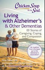 Chicken Soup for the Soul Living with Alzheimeræs & Other Dementias af Amy Newmark