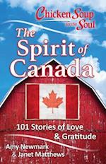 Chicken Soup for the Soul The Spirit of Canada (CHICKEN SOUP FOR THE SOUL)