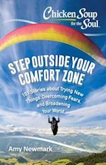 Chicken Soup for the Soul Step Outside Your Comfort Zone af Amy Newmark