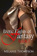 Erotic Flights of Fantasy af Melanie Thompson