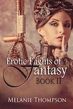 Erotic Flights of Fantasy II af Melanie Thompson