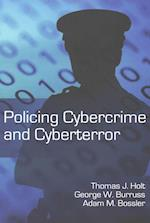 Policing Cybercrime and Cyberterror