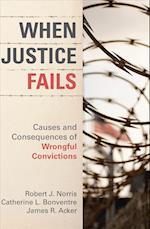 When Justice Fails af Robert J. Norris