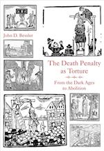The Death Penalty As Torture