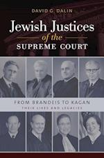 Jewish Justices of the Supreme Court (Brandeis Series in American Jewish History, Culture, and Life)