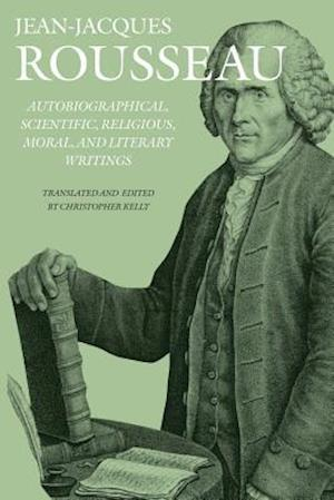 Autobiographical, Scientific, Religious, Moral, and Literary Writings