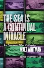 The Sea Is a Continual Miracle (Seafaring America)