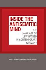 Inside the Antisemitic Mind (Tauber Institute for the Study of European Jewry)