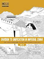 Division to Unification in Imperial China (Understanding China Through Comics, nr. 2)