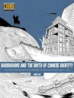 Barbarians and the Birth of Chinese Identity (Understanding China Through Comics)