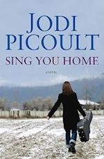 Sing You Home (Center Point Platinum Fiction)