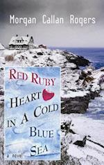 Red Ruby Heart in a Cold Blue Sea af Morgan Callan Rogers