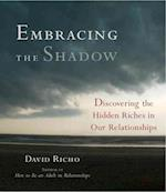 Embracing the Shadow af David Richo