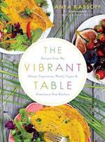 The Vibrant Table af Anya Kassoff