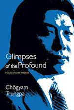 Glimpses of the Profound af Chogyam Trungpa