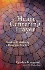 The Heart of Centering Prayer af Cynthia Bourgeault