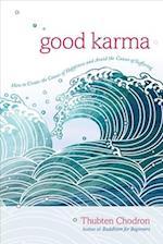 Good Karma af Thubten Chodron