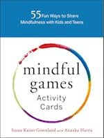 Mindful Games Activity Cards af Susan Kaiser Greenland