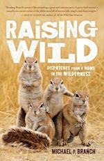 Raising Wild af Michael P. Branch
