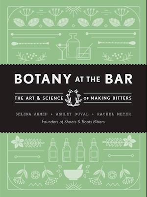 Bog, hardback Botany at the Bar af Selena Ahmed