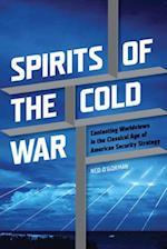 Spirits of the Cold War (Rhetoric and Public Affairs)