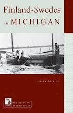 Finland-Swedes in Michigan (Discovering the Peoples of Michigan)