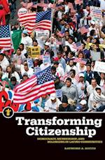 Transforming Citizenship (Latinos in the United States)