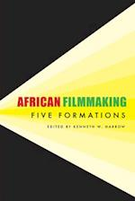 African Filmmaking (African Humanities and the Arts)