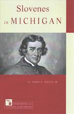 Slovenes in Michigan (Discovering the Peoples of Michigan)