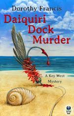 Daiquiri Dock Murder (A Key West Mystery) af Dorothy Francis