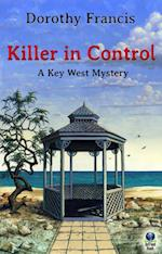 Killer in Control (A Key West Mystery) af Dorothy Francis