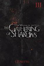 The Gathering of Shadows (the Whispers of the Fallen, Book III) af J. D. Netto