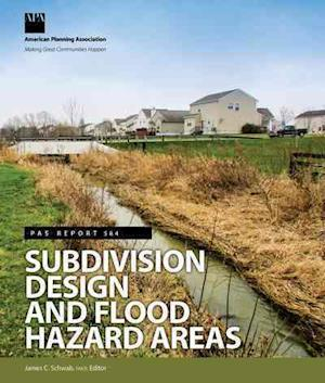 Bog, paperback Subdivision Design and Flood Hazard Areas af James C. Schwab