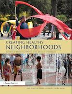 Creating Healthy Neighborhoods af Ann Forsyth, Emily Salomon, Laura Smead