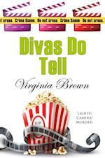 Divas Do Tell (The Dixie Divas Mystery Series)