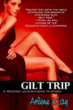 Gilt Trip (The Boston Uncommons Series)