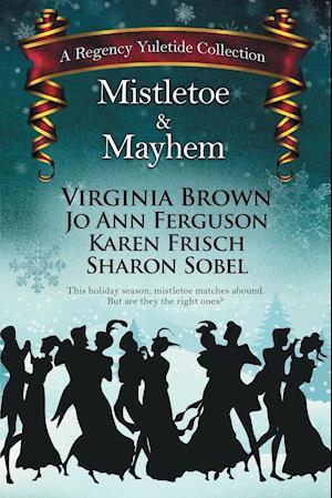 Bog, hæftet Mistletoe & Mayhem af Sharon Sobel, Virginia Brown, Jo Ann Ferguson