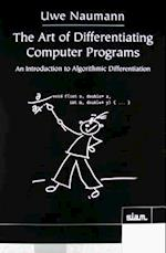 The Art of Differentiating Computer Programs (Software, Environments, and Tools, nr. 24)