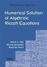 Numerical Solution of Algebraic Riccati Equations (Fundamentals of Algorithms, nr. 9)
