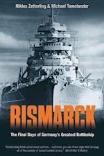 Bismarck af Niklas Zetterling, Michael Tamelander