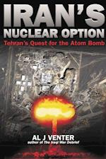 Iran's Nuclear Option af Al Venter