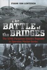The Battle of the Bridges af Frank Van Lunteren