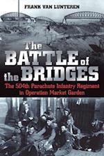 Battle of the Bridges af Frank Van Lunteren