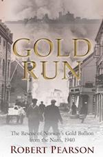 Gold Run af Robert Pearson